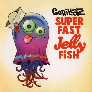 Copertina del singolo Superfast Jellyfish.